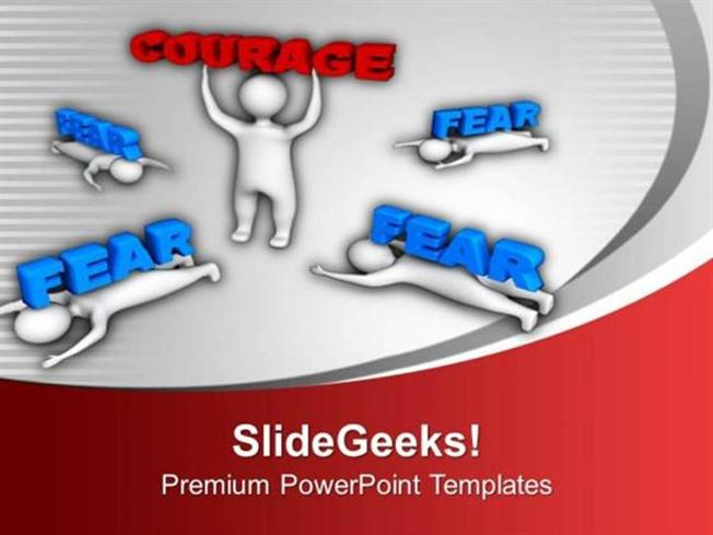 Business show courage and leave fear ppt template powerpoint template related powerpoint templates toneelgroepblik Choice Image