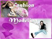 Fashion and Modelling