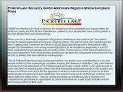 Pickerel Lake Recovery Center Addresses Negative Online Complaint Post