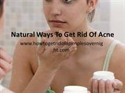 Natural Ways To Get Rid Of Acne ppt