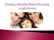 encino dentist - Getting a Healthy Smile
