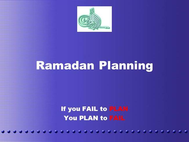 14812167-ramadan-plan-ppt |authorstream, Powerpoint templates