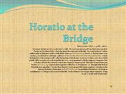 Horatio at the Bridge1