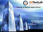 Testing of Mobile Applications