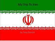My Trip To Iran