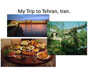 My Trip to Iran!