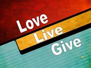 Love Live and Give Sermon