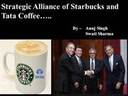 Analysis of  Strategic Alliance between Starbucks and Tata Coffee