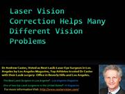 Laser Vision Correction Helps Various Vision Problems
