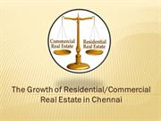 The Growth of Residential & Commercial Real Estate in Chennai