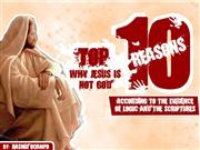 10 reason why jesus is not god
