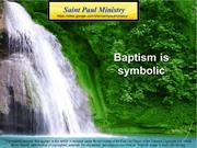 2nd Sunday of Lent - Baptism – Is it just symbolic?