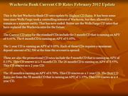 Wachovia Bank Current CD Rates February 2012 Update
