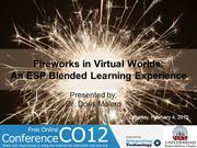 Fireworks in virtual worlds. A blended ESP experience