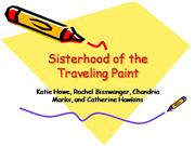 Sisterhood of the Traveling Paint