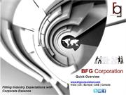 BFG Corporation Overview: Filling Industry Expectations