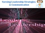 Nursing Leadership Strategies & Communication