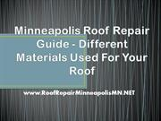 Minneapolis Roof Repair Guide - Different Materials Used For Your Roof