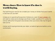 Mens shoes How to know if a shoe is worth buying.