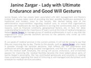 Janine Zargar - Lady with Ultimate Endurance and Good Will Gestures