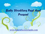 Baby Strollers Past And Present