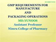 GMP REGULATIONS FOR MANUFACTURE AND PACKAGING OPERATIONS