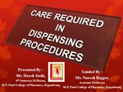 care required in dispensing procedure