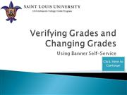 Verifying Grades and Changing Grades