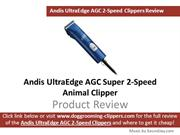 Andis 22405 UltraEdge AGC Animal Clippers