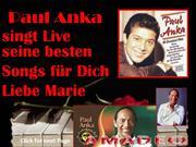 Paul Anka singt für dich liebe Marie