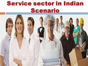 Service sector in Indian scenario