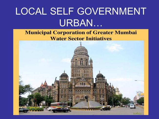 development of local self government in india Ministry of skill development  the national skill development corporation india  development of livelihood, self-employment and entrepreneurship programs.