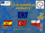 OUR EUROPEAN JOURNEYS