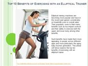 Top 10 Benefits of Exercising with an Elliptical Trainer