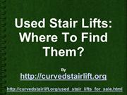 Used Stair Lifts And Where To Find Good Ones