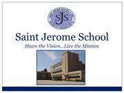 Saint Jerome School Power Point 2012