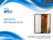 Elevators, Home Elevators, Residential Elevators - DAY Elevator & Lift