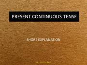 PRESENT CONTINUOUS TENSE