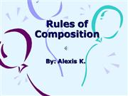 Rules of Composition Presentation