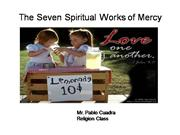 Catholic Series: Spiritual Works of Mercy