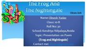 The Frog And the Nightingale-by Dinesh Yadav