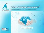 Prism Pharma Machinery:Pharmaceutical machinery exporters
