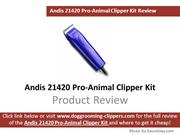 Andis 21420 Pro-Animal Clipper Kit Review