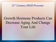 Growth Hormone Products Can Decrease Aging And Change Your Life