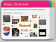 Make Do &amp; Sell Pinterest - Feb2012