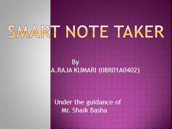 Smart Note Taker Ppt |authorSTREAM
