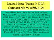 Maths Home Tutors In DLF Gurgaon DLF Gurgaon Mb 9716862610