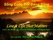 Sng Cuc i ng Sng-Live A Life That Matters-TH TLTP