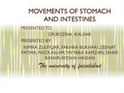 movements of stomach and intestine