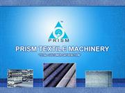 Prism Textile Machinery Pvt. Ltd.:Textile Machinery in India,Finishing